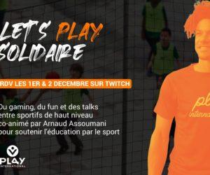 Let's Play Solidaire – Des sportifs français en direct sur Twitch pendant 2 jours pour lever des fonds
