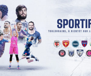 Les clubs pros toulousains lancent une campagne de communication commune destinées aux supporters et sportifs