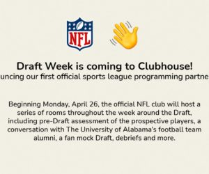 La NFL s'associe à Clubhouse pour la Draft 2021