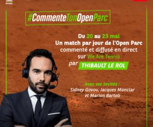 Tennis – We Are tennis (BNP Paribas) se mue en diffuseur d'un nouveau genre avec l'Open Parc de Lyon