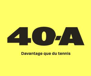 Les premières indiscrétions sur le nouveau magazine tennis de So Press baptisé «40-A»