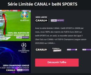 Bon Plan : Une série limitée «Canal+ beIN SPORTS» à 29,99€ par mois jusqu'au 23 juin 2021 !