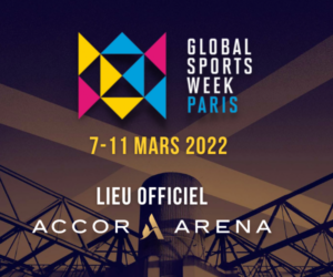 La Global Sports Week Paris 2022 se déroulera à l'Accor Arena