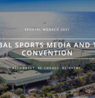 Participez au SPORTEL Monaco 2021 (5-7 octobre), l'évènement incontournable des acteurs du sport et des médias